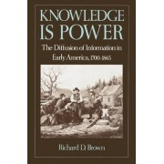 Knowledge is Power by Richard D Brown