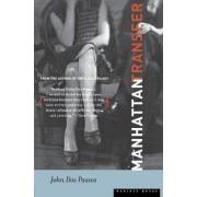 Manhattan Transfer by Passos John Dos
