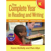 Complete Year in Reading and Writing: Kindergarten by Karen McNally