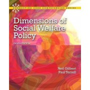 Dimensions of Social Welfare Policy by Neil Gilbert
