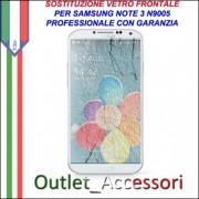 Riparazione Vetro Samsung Galaxy Note 3 N9005 Note3 Sostituzione Cambio Schermo Rotto