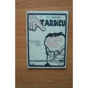 Tardieu Une Des Tristesses De L'histoire