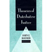 Theories of Distributive Justice by John E. Roemer