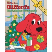 Clifford's Christmas Presents by Sonali Fry