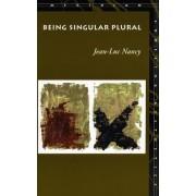 Being Singular Plural by Jean-Luc Nancy