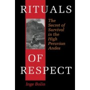 Rituals of Respect by Inge Bolin
