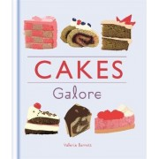 Cakes Galore by Valerie Barrett