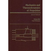 Mechanics and Thermodynamics of Propulsion by Philip Hill