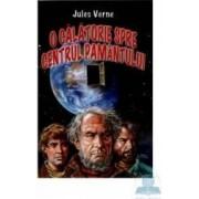 O calatorie spre centrul pamantului - Jules Verne