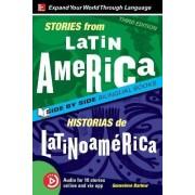 Stories from Latin America / Historias de Latinoamerica, Premium Third Edition by Genevieve Barlow