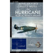 Royal Air Force Pilot's Notes for Hurricane by Royal Air Force