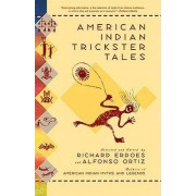 American Indian Trickster Tales by Richard Erdoes