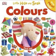Little Hide and Seek Colours by DK