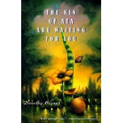 The Kin of Ata are Waiting for You by Dorothy Bryant