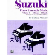 Suzuki Piano Ensemble Music: 2 Pianos, 4 Hands - Second Piano Accompaniments v. 2 by Barbara Meixner