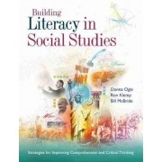 Building Literacy in Social Studies by Donna Ogle