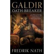 Galdir - Oath-Breaker by Fredrik Nath