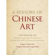 A History of Chinese Art 2 Volume Hardback Set by Song Li