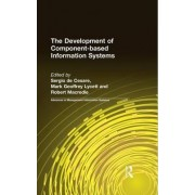 The Development of Component-Based Information Systems by Sergio de Cesare
