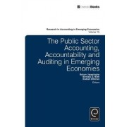 The Public Sector Accounting, Accountability and Auditing in Emerging Economies' by KELUM JAYASINGHE