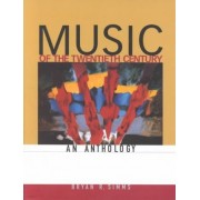 Music of the 20th Century: An Anthology by Bryan Simms