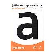 Jeff Bezos si epoca Amazon