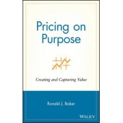 Pricing on Purpose by Ronald J. Baker