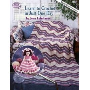 Learn to Crochet in Just One Day by Annie's