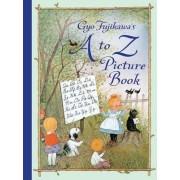 Gyo Fujikawa's A to Z Picture Book by Gyo Fujikawa