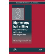 High-Energy Ball Milling: Mechanochemical Processing of Nanopowders
