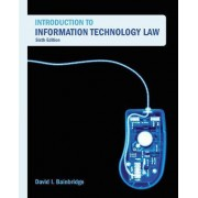 Introduction to Information Technology Law by David Bainbridge