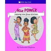 MIA Power: Helping the Soup Kitchen