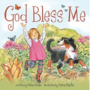 God Bless Me by Helen C. Haidle