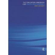 The Evaluation Handbook for Health Professionals by Anne Lazenbatt