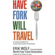 Have Fork Will Travel by Erik Wolf