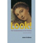 Look! Art History Fundamentals by Anne D'Alleva