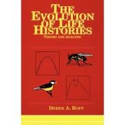Evolution of Life Histories by Derek A. Roff