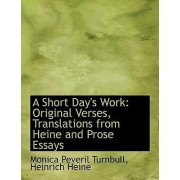 A Short Day's Work by Heinrich Heine Monica Peveril Turnbull