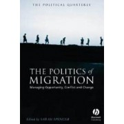 The Politics Of Migration: Managing Opportunity, Conflict And Change
