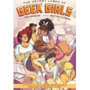 Secret Loves Of Geek Girls, The: Expanded Edition by Marjorie M. Liu