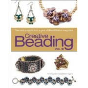 Creative Beading Vol. 9 by Editors Of Bead&button Magazine