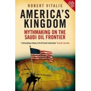 America's Kingdom by Robert Vitalis