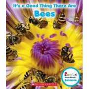 It's a Good Thing There Are Bees by Lisa M Herrington