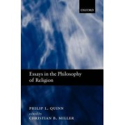 Essays in Philosophy of Religion by John A O'Brien Professor of Philosophy Philip L Quinn