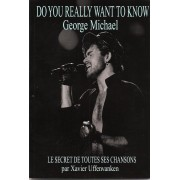 Do You Really Want To Know George Michael