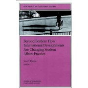 Beyond Borders International Dvlpmnts 86 86: New Directions for Student Services-SS) by SS