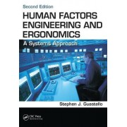 Human Factors Engineering and Ergonomics by Stephen J. Guastello