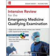 Intensive Review for the Emergency Medicine Qualifying Examination by Sassan Naderi