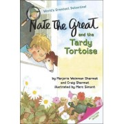 Nate the Great and the Tardy Tortoise by Marjorie Weinman Sharmat