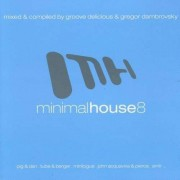 Artisti Diversi - Minimal House 8 (0090204787074) (2 CD)